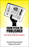 From Pitch to Published: How to Sell Your Article Ideas to Magazines