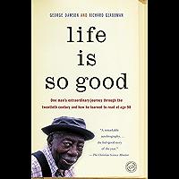Life Is So Good (English Edition)
