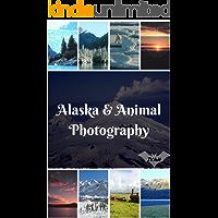 Alaska and Animals Photography Photo Book: (Bear Photo, Whale Photo, Dear Wildlife Animal Photo, Iceland Photo, Ice Sea Photo, Nature Photo) (Geographic Book 6)
