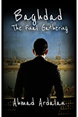 Baghdad: The Final Gathering Kindle Edition