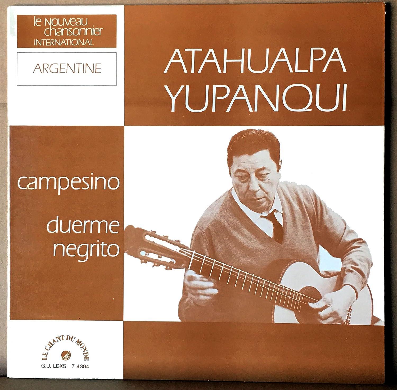 Le Chant du Monde LDXS 74394 - Atahualpa Yupanqui - Argentine : Duerme Negrito, El Arriero va, El Tulumbano, El Arbol que tu olvidaste, Campo abierto, ...