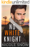 No White Knight (Heroes of Heart's Edge Book 6)