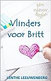 Vlinders voor Britt (Een nieuw begin Book 5)
