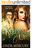 Keeping It Up (Auntie Vamp Book 2)