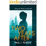 Two Years After (Female Protagonist Psychological Thrillers)