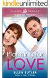 Planning for Love (Love, California Style Book 2)