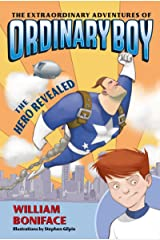 The Extraordinary Adventures of Ordinary Boy, Book 1: The Hero Revealed Kindle Edition