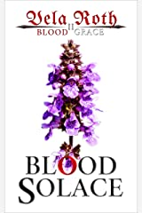 Blood Solace (Blood Grace Book 2) Kindle Edition