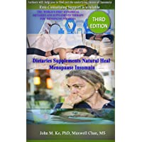 Dietaries Supplements Natural Heal Menopause Insomnia: ---How to treat Menopausal Insomnia easily naturally  with Dietaries Supplements (Menopause Insomnia ... Lifestyle Mediation Program Book 1)