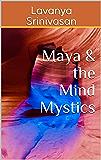 Maya & the Mind Mystics