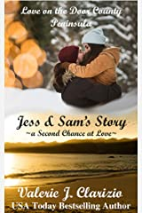 Jess & Sam's Story: A Second Chance at Love (Love on the Door County Peninsula Book 2) Kindle Edition