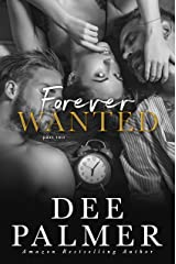 Forever Wanted: Part Two (Wanted Series Book 4) Kindle Edition