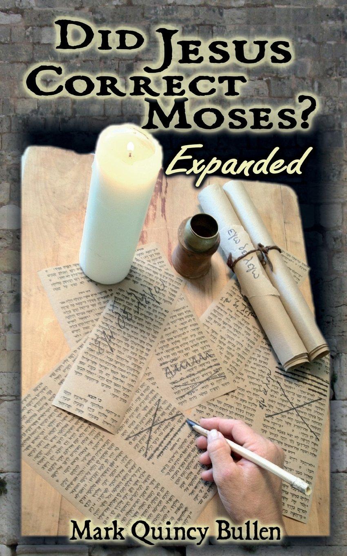 Download Did Jesus Correct Moses? PDF