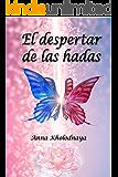 El despertar de las hadas (Spanish Edition)
