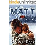 A Man Like Matt: Brotherhood Protectors World (Black Hills Brotherhood Book 1)
