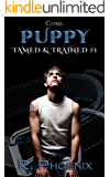 Puppy: Tamed & Trained #1