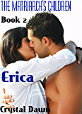 Erica (The Children of the White Wolf Matriarchs Book 2)