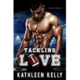 Tackling Love: A Sports Romance (Tackling Romance Series Book 1)