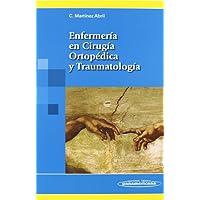 Enfermería en Cirugía Ortopédica y Traumatología