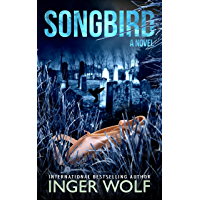 Songbird (Daniel Trokics Series Book 3) (English Edition)