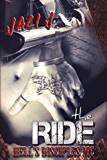 The Ride (Hell's Disciples MC Book 1)