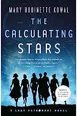 The Calculating Stars: A Lady Astronaut Novel Kindle Edition
