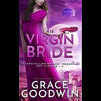 His Virgin Bride (Interstellar Brides: The Virgins Book 4)
