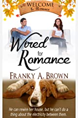 Wired for Romance (Welcome to Romance Book 5) Kindle Edition