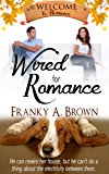 Wired for Romance (Welcome to Romance Book 5)
