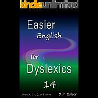 Easier English for Dyslexics 14: Short  A,  E,  I,  O,  U  &  Schwa