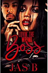 Luvin' the Wrong Boss Kindle Edition