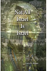 Not All Israel Is Israel (Second Edition) (The Resurrection Theology Series, 1) Paperback