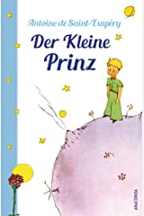 Der Kleine Prinz (Mit den farbigen Zeichnungen des Verfassers) (German Edition) Kindle Edition