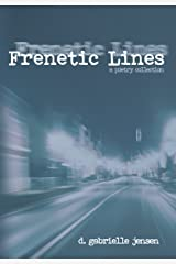 Frenetic Lines Kindle Edition