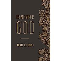 Remember God