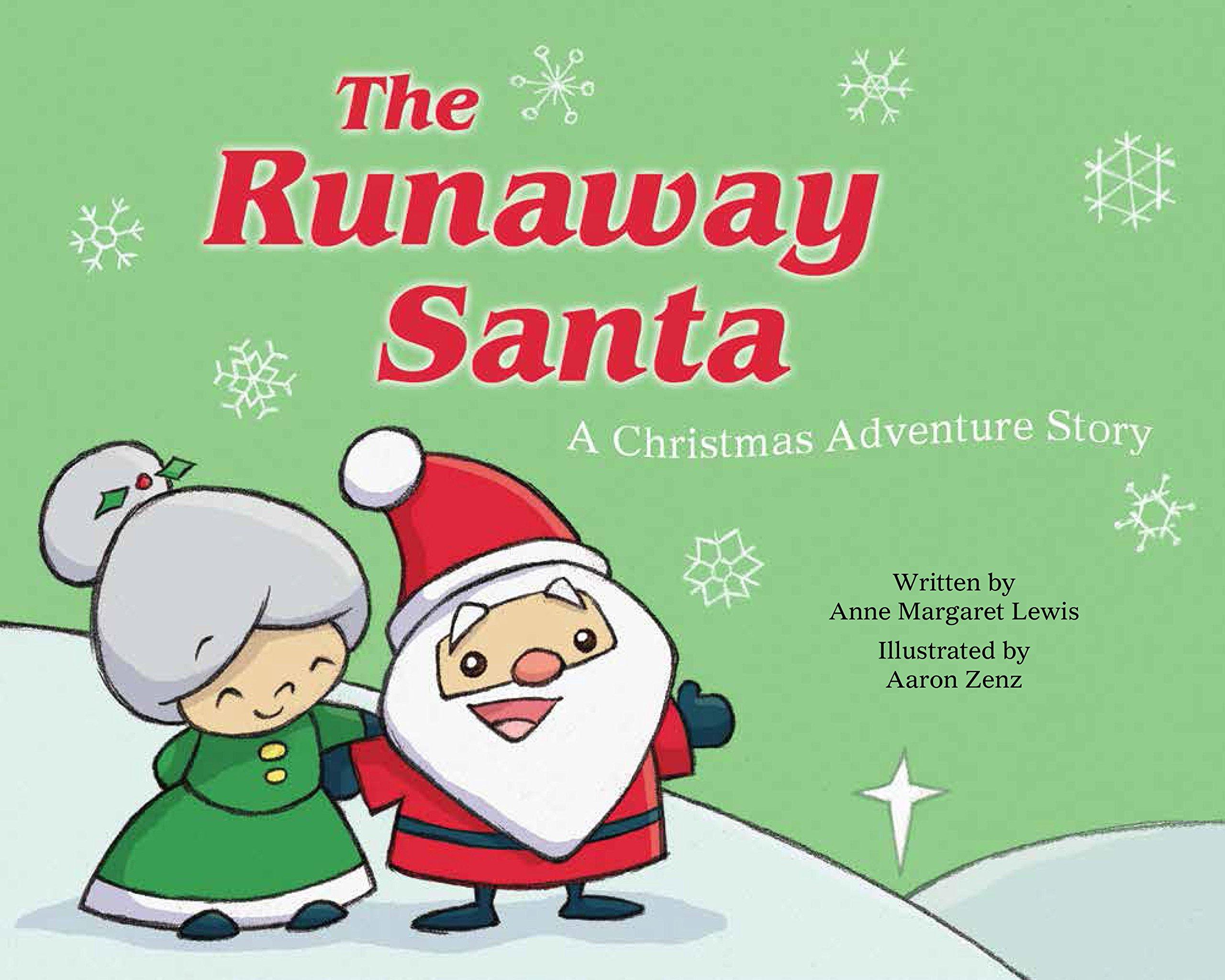 The Runaway Santa: A Christmas Adventure Story pdf epub