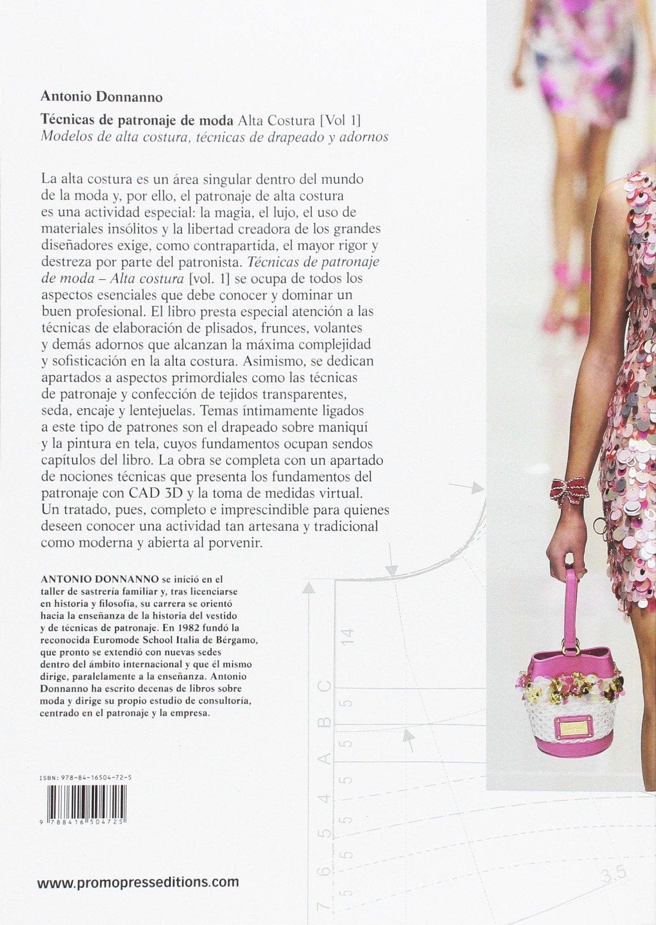 Técnicas de patronaje de moda alta costura vol. 1. Modelos de alta ...