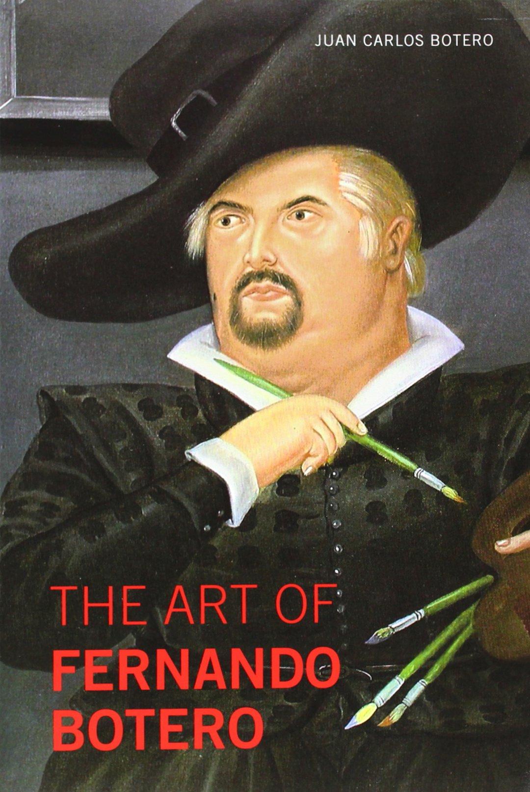 Read Online The Art of Fernando Botero pdf epub