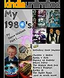 My 1980s - Childhood Memories: PART 1
