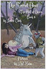 The Secret Door (The Hall of Doors Book 4) Kindle Edition