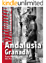Andalusia. Granada: Travel Photography (English Edition)
