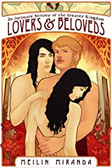 Lovers and Beloveds (An Intimate History of the Greater Kingdom Book 1) Kindle Edition