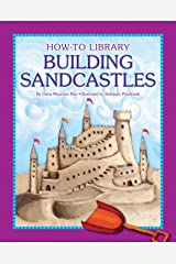 Building Sandcastles (How-To Library) Kindle Edition