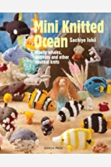 Mini Knitted Ocean: Woolly whales, dolphins and other nautical knits Kindle Edition
