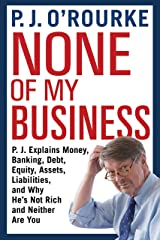 None of My Business Hardcover