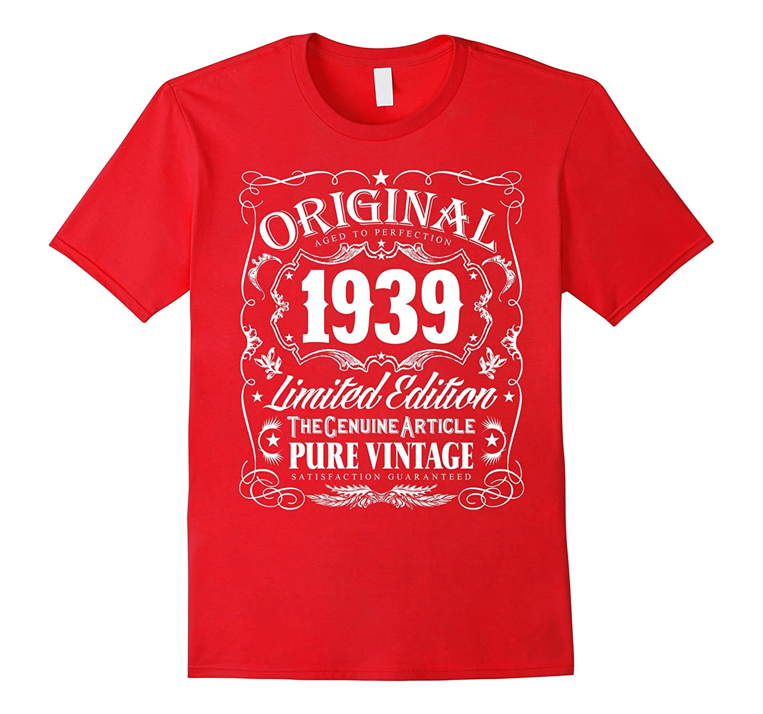 Original 1939 Aged To Perfection 78th Birthday T-Shirt-TH