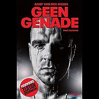Geen genade: Andy van der Meijde