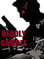 Deadly Gamble: The Conspiracy Theory