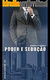 Poder e sedução (Antologia Encantada - CEO)