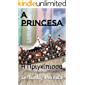 A PRINCESA : Η Πριγκίπισσα